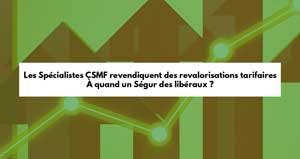 Les Spécialistes CSMF revendiquent des revalorisations tarifaires