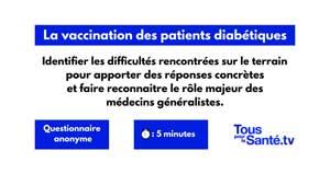Grande enquête sur la vaccination des patients diabétiques