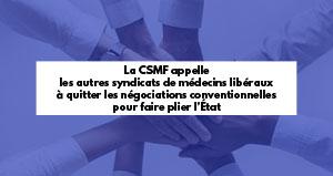 La CSMF appelle les autres syndicats de médecins libéraux à quitter les négociations conventionnelles pour faire plier l'État