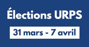 Les élections URPS c'est cette semaine et jusqu'au mercredi 7 avril à midi !