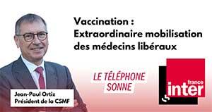 Vaccination : extraordinaire mobilisation des médecins libéraux !