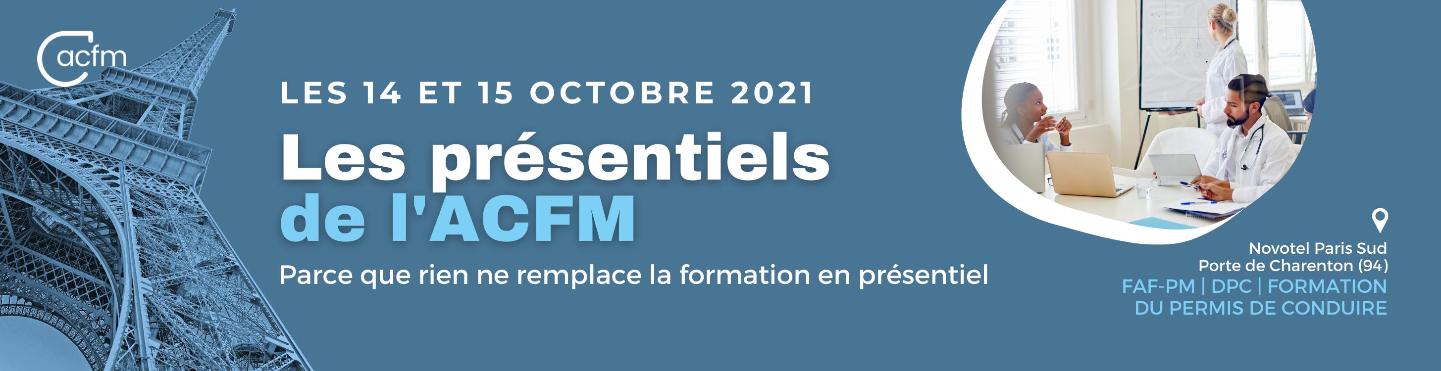 Les présentiels de l'ACFM