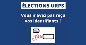 Élections URPS : Vous n'avez pas reçu vos identifiants ? Pas de panique !
